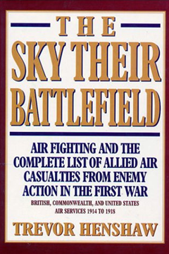The Sky Their Battlefield by Trevor Henshaw (reviewed by Peter Hart)