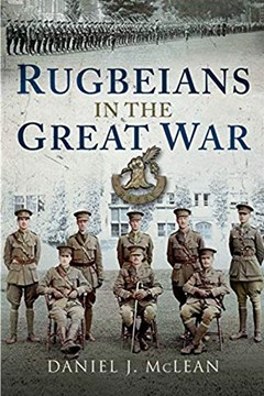 Ep. 154 – Rugbeians at War – Dan Mclean