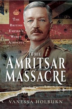 Ep. 149 – The Amritsar Massacre – Vanessa Holburn
