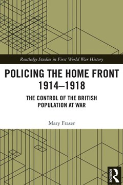 Ep. 187 – The Police during WW1 – Dr Mary Fraser