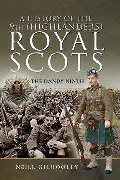Ep. 180 – 9th Royal Scots in the GW – Neill Gilhooley