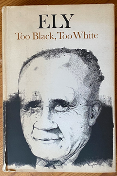 'Too Black, Too White' by Ely Green
