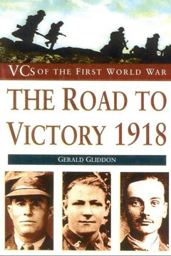 The Road to Victory 1918