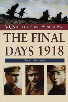 The Final Days 1918