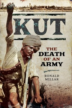 Kut: The Death of an Army.