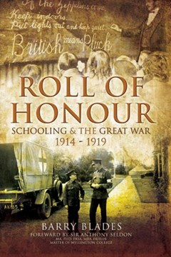 Roll of Honour: Schooling and the Great War 1914-1919