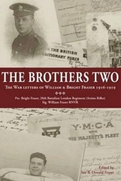 The Brothers Two: The War Letters of William & Bright Fraser