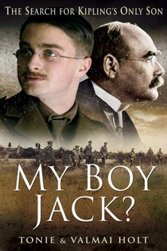 My Boy Jack by Tonie and Valmai Holt