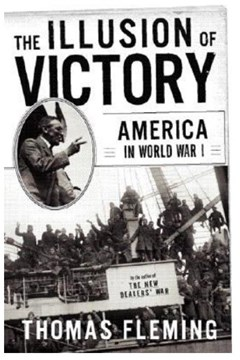 The Illusion of Victory - America in World War One