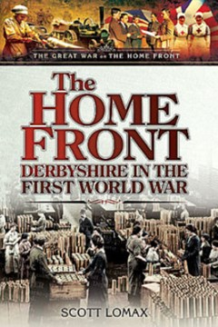 The Home Front: Derbyshire in the First World War