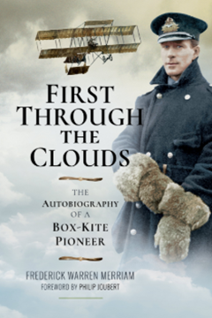 First Through the Clouds – the Autobiography of a Box–Kite Pioneer