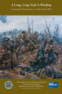 Long Long Trail A–winding: Centenary Perspectives on the Great War Editor  Dr Andrew Cromac