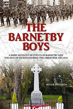The Barnetby Boys by Roger Frankish - A north Lincolnshire town at war