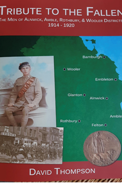 'Tribute to the Fallen, 1914-1920: Men of Alnwick, Amble, Rothbury and Wooler districts'.